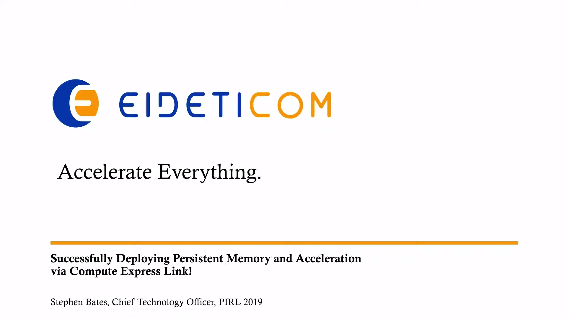 PIRL 2019: Successfully Deploying Persistent Memory and Acceleration via Compute Express Link