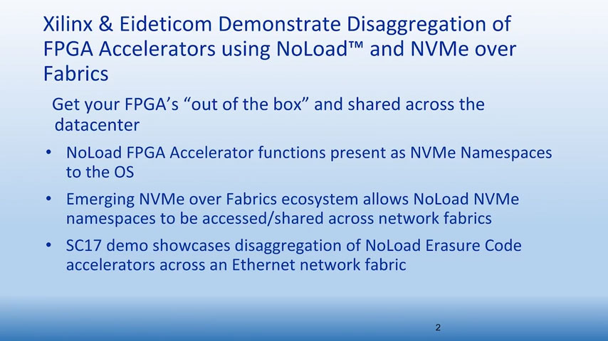 Disaggregation of FPGA accelerators using Eideticom NoLoad™ and NVMe-over-Fabrics